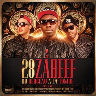 28 Zaheef - Du Berceau A La Tombe (2013)
