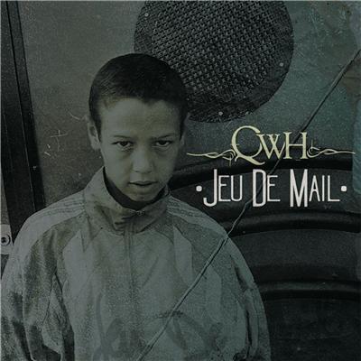 QWH - Jeu De Mail (2013)