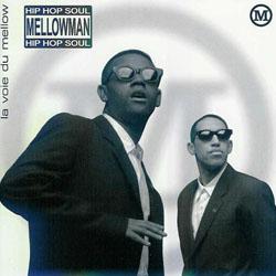 Mellowman - La Voie Du Mellow (1995)