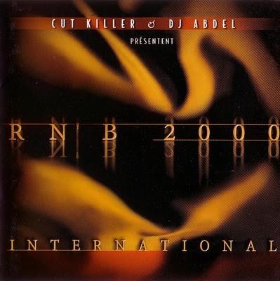 DJ Cut Killer & DJ Abdel - RNB 2000 International (2000)