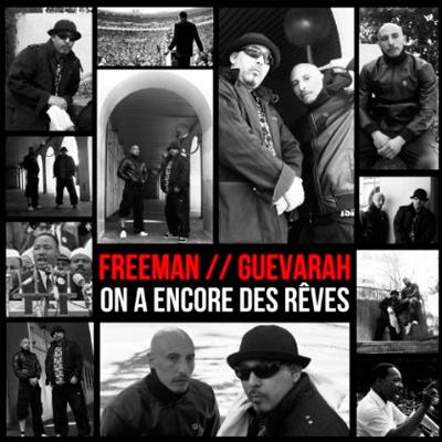 Freeman & Guevarah - On A Encore Des Reves (2013)