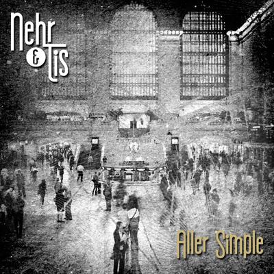 Nehr & Tis - Aller Simple (2013)