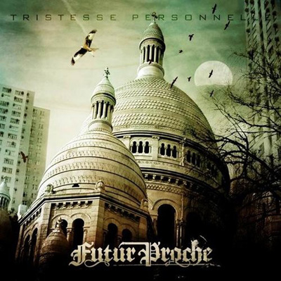 Futur Proche - Tristesse Personnelle (2007)
