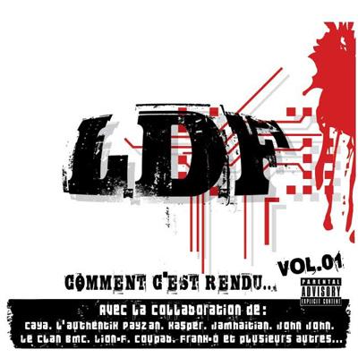 L.D.F. - Comment C'est Rendu Vol. 1 (2010)