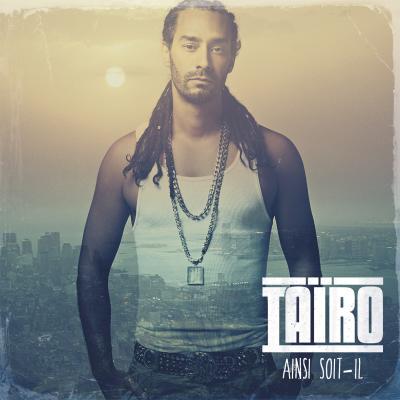 Tairo - Ainsi Soit Il (2013)