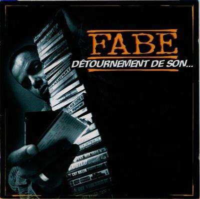 Fabe - Detournement De Son... (Reedition) (2008)