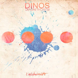 Dinos Punchlinovic - L'alchimiste (2013)