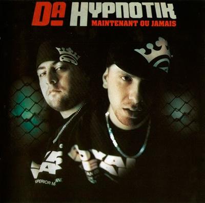 Da Hypnotik - Maintenant Ou Jamais (2004)