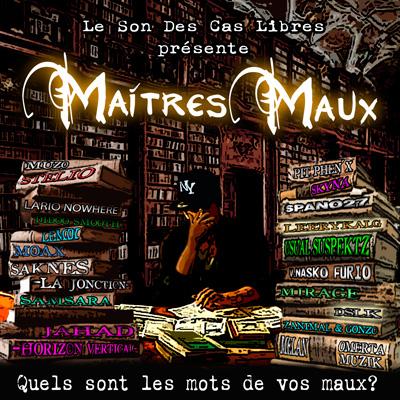 Maitres Maux (2013)
