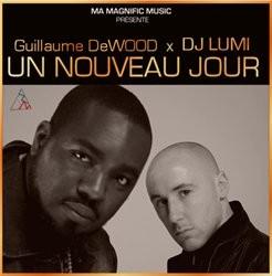 Guillaume DeWOOD & DJ Lumi - Un Nouveau Jour (2013)