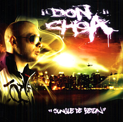 Don Choa - Jungle De Beton (2007)