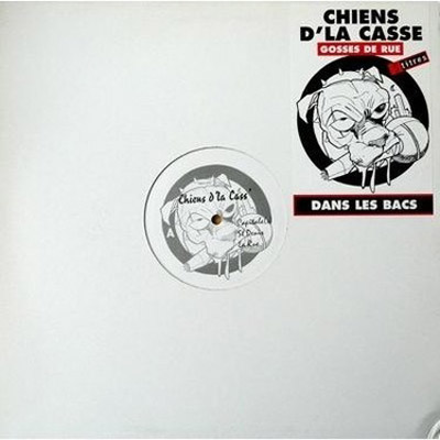 Chiens D'la Casse - Chiens D'la Casse (1999)