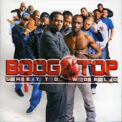 Boogotop - Ghetto World (2006)
