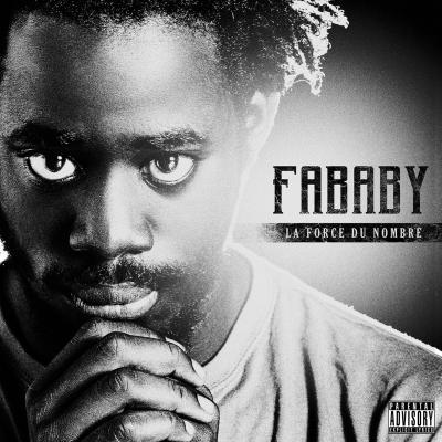 Fababy - La Force Du Nombre (2013)
