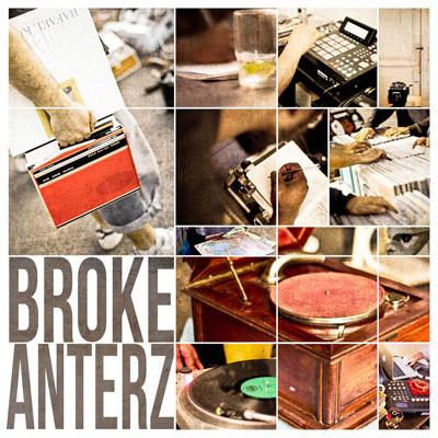 Broke Anterz - La Brocante (2013)