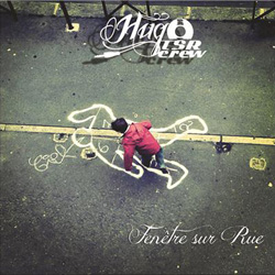 Hugo (TSR Crew) - Fenetre Sur Rue (2012)
