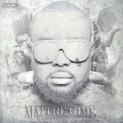Maitre Gims - Subliminal (La Face Cachée) (2013)