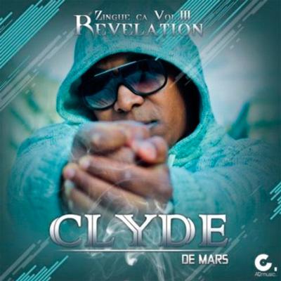 Clyde De Mars - Zingue Ca Vol. 3 (2013)
