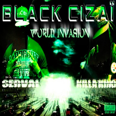 Black Cizai - World Invasion (2013)