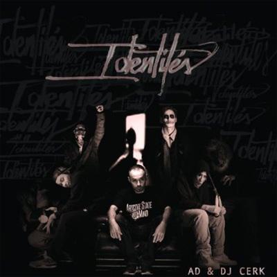 AD & DJ Cerk - Identites (2014)