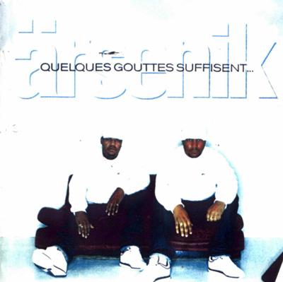 Arsenik - Quelques Gouttes Suffisent... (1998)