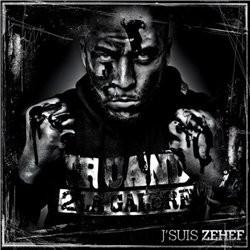 Zehef (Truand 2 La Galere) - Je Suis Zehef (2013)