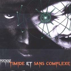 Timide Et Sans Complexe - Psychose (1995)