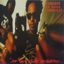 Timide Et Sans Complexe - Le Feu Dans Le Ghetto (1993)