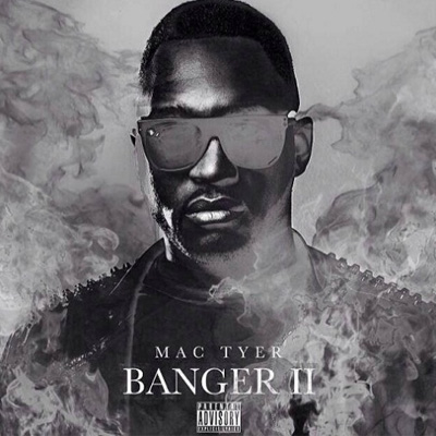 Mac Tyer - Banger 2 (2014)