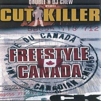 DJ Cut Killer - Freestyle Canada (2000)