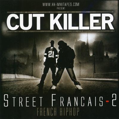 DJ Cut Killer - Street Francais Vol. 2 (2006)