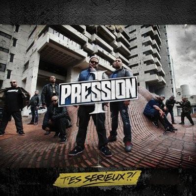 Pression.I - T'es Serieux ?! (2014)