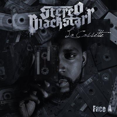 Stereo Blackstarr - La Cassette Face A (2014)