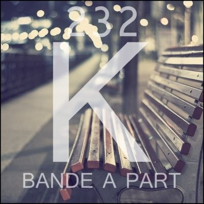 232K - Bande A Part (2014)