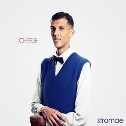 Stromae - Cheese (2010)