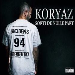 Koryaz - Sorti De Nulle Part (2014)