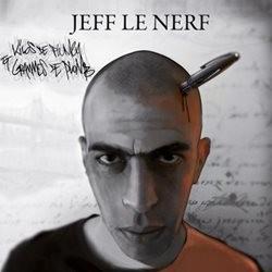 Jeff Le Nerf - Kilos De Plumes Et Grammes De Plomb (2013)