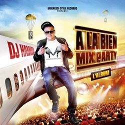 DJ Hamida - A La Bien Mix Party L'Album 2014 (2014)