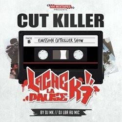 DJ Cut Killer - Lache La Pause K7 (2014)
