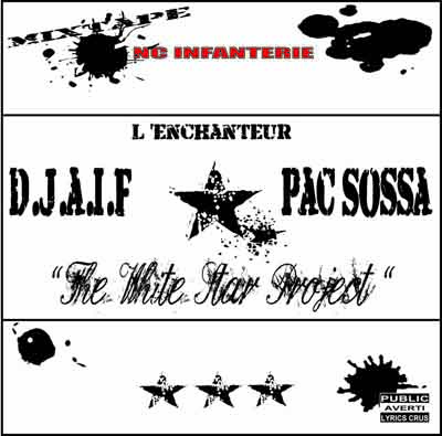 D.J.A.I.F. & Pac Sossa - The White Star Project (2007)