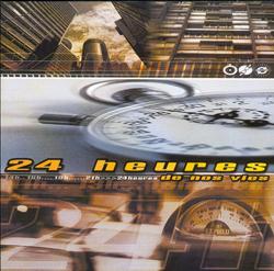 24 Heures De Nos Vies (1999)