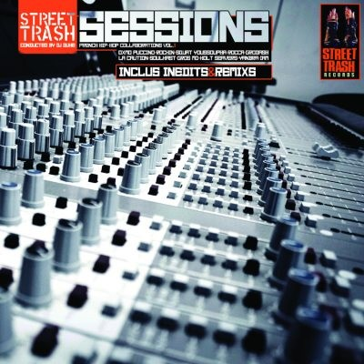 Street Trash Sessions (French Hip-Hop Collaboration Vol.1) (2014)