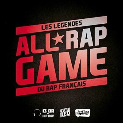 All Rap Game (Les Legendes Du Rap Francais) (2014)