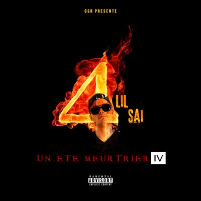 Lil Sai - Un Ete Meurtrier 4 (2014)