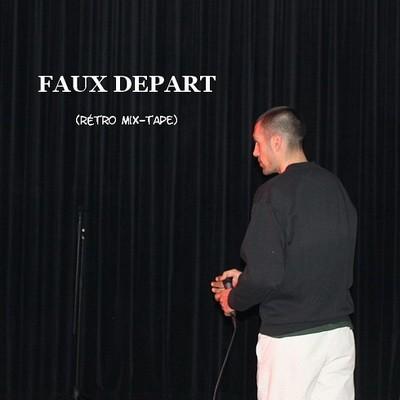 LR (La Rengaine) – Faux Depart (2014)