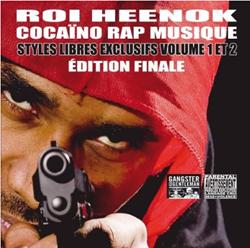 Roi Heenok - Cocaino Rap Musique Edition Finale (2009)