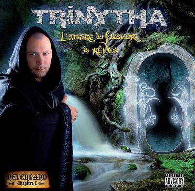 Trinytha - Neverland (L'antre Du Faiseur De Reves) (2008)