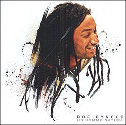 Doc Gyneco - Un Homme Nature (2006)