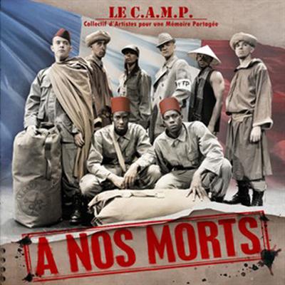 Le C.A.M.P. - A Nos Morts (2007)