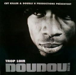 Doudou Masta - Trop Loin (1998)